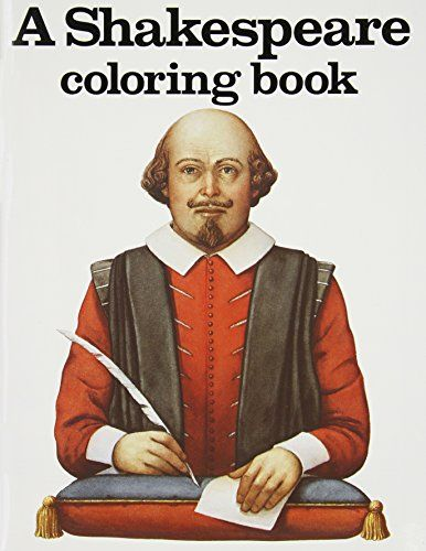 A Shakespeare Coloring Book by Bellerophon Books http://www.amazon.com/dp/0883880083/ref=cm_sw_r_pi_dp_8b8Avb1Z3CBB7