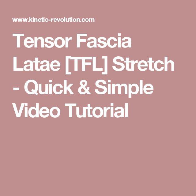 Tensor Fascia Latae [TFL] Stretch - Quick & Simple Video Tutorial