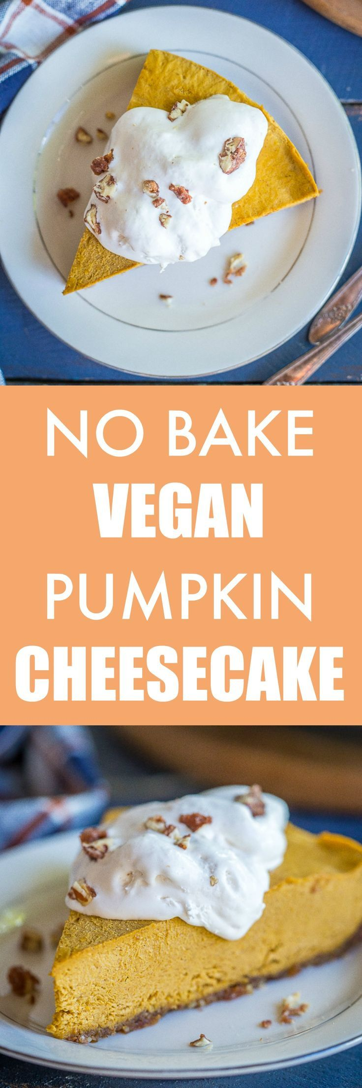 This No Bake Vegan Pumpkin Cheesecake is so flavorful and creamy!  It's easy to make and perfect for a holiday dessert!  #vegan #glutenfree #dessert #pumpkin #thanksgiving