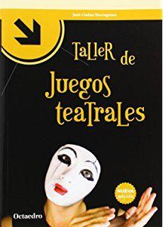 Taller De Juegos Teatrales (Talleres)