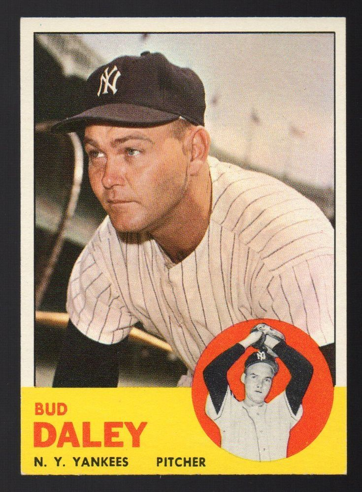Details About 1963 Topps 38 Bud Daley Ny Yankees Sharpcentered
