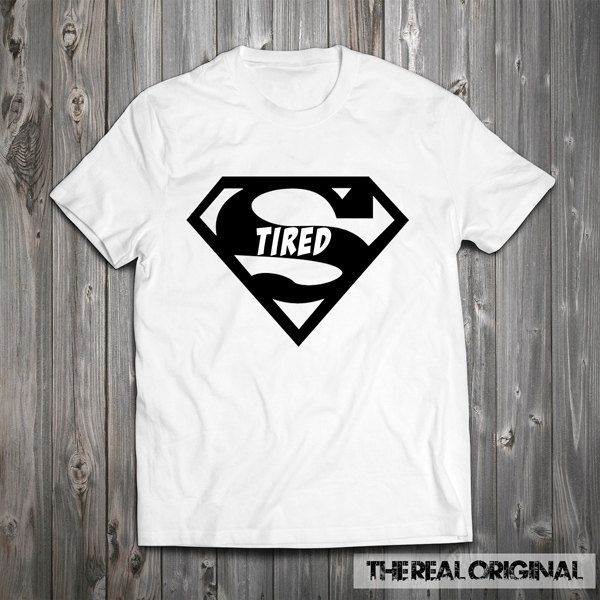 Super Tired Superman T-shirt - Comic shirt Marvel Nerd Funny Shirt Sleep All Day Naps Rather Be Sleeping Nap Queen Tee RO226 by TheRealOriginal on Etsy
