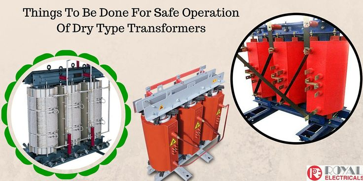 Things To Be Done For Safe Operation Of #Dry Type #Transformers