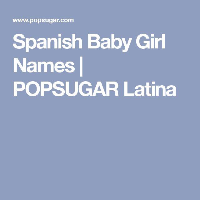 Spanish Baby Girl Names | POPSUGAR Latina