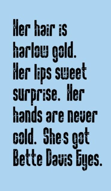 Kim Carnes - Bette Davis Eyes - song lyrics, song quotes, music lyrics, music quotes, songs