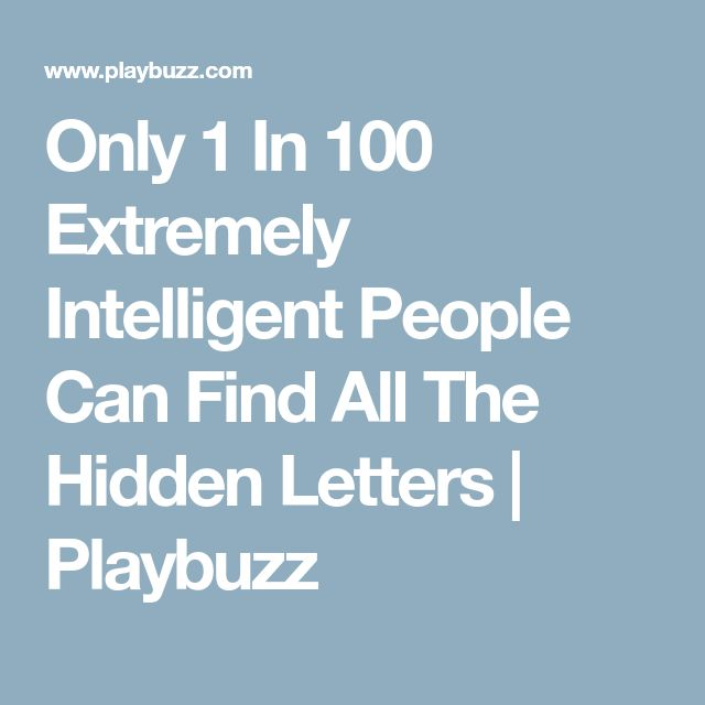 Only 1 In 100 Extremely Intelligent People Can Find All The Hidden Letters | Playbuzz