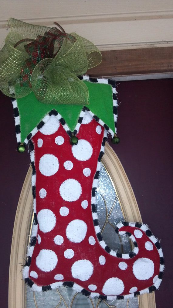 Burlap door hanging - stocking. Maybe down size it and change things up. But cute idea. DIY project.