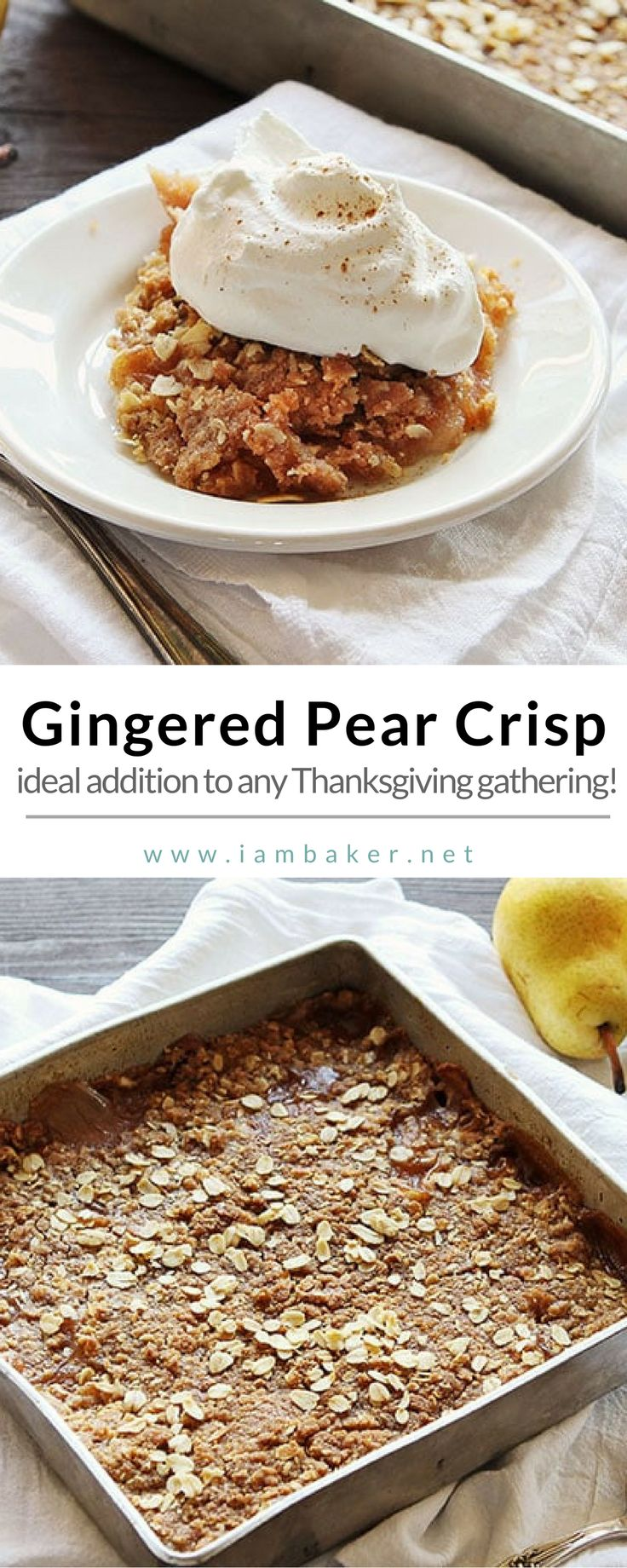 If you are looking for easy dessert recipes this Thanksgiving, you should try one of these easy pear recipes as dessert - gingered pear crisp! Fresh and healthy recipe for the whole family! For more delicious dessert recipes to make, check us out at #iambaker. #desserts #sweettooth