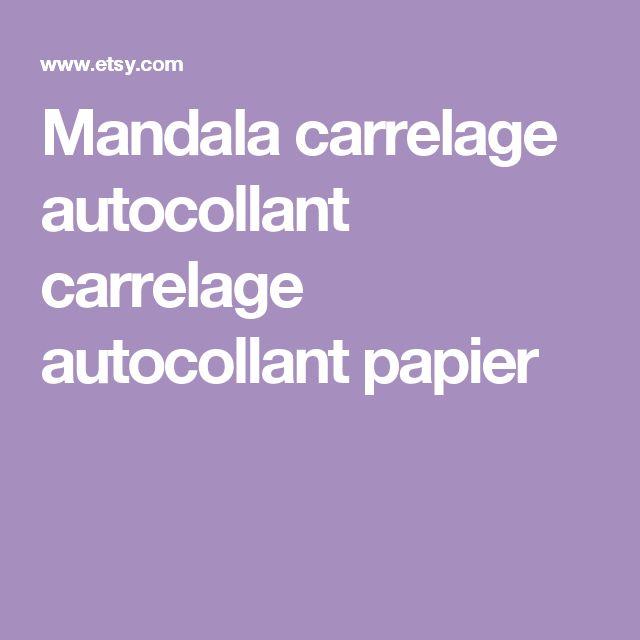 Mandala carrelage autocollant carrelage autocollant papier