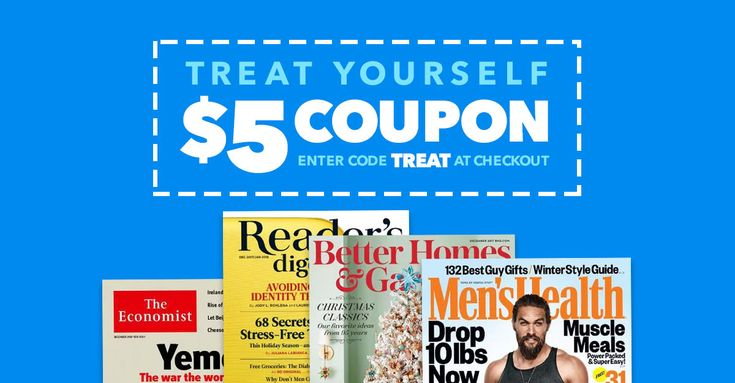 Save $5 off select magazine subscriptions! Enter coupon code TREAT at checkout. Limited time only.