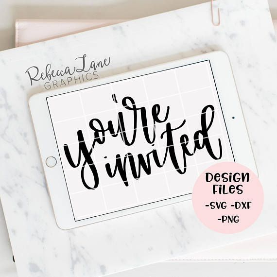 You Re Invited Hand Lettered Calligraphy Design File Lettering Design Hand Lettering Hand Lettering Quotes