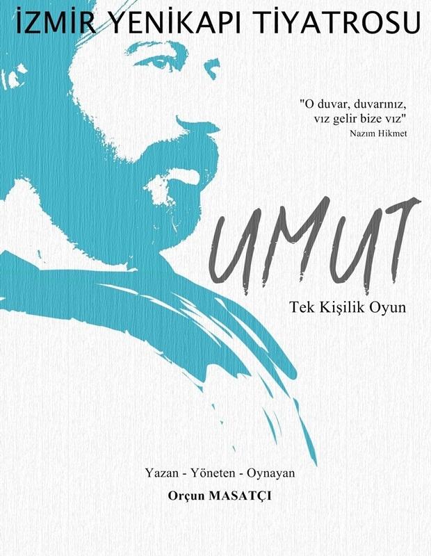 """Mart 2012. İzmir Yenikapı Tiyatrosu oyunu """"Umut"""" için tasarladığım yeni afiş."""