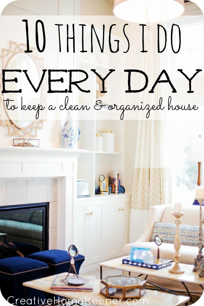 10 things i do every day to keep a clean and organized home cleanses feelings and home. Black Bedroom Furniture Sets. Home Design Ideas