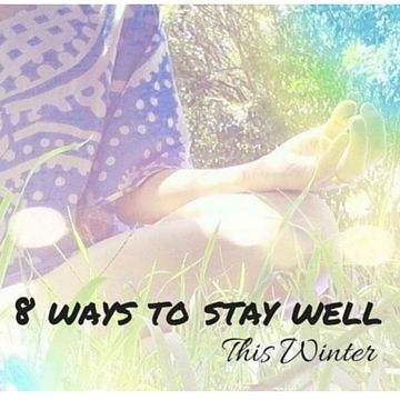 Here's 8 things I swear that are keeping me from getting sick. 8 Ways To Stay Well This Winter http://my2morrows.com/8-ways-stay-well-winter/
