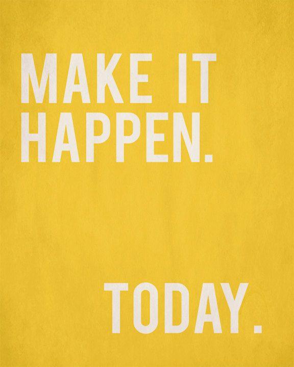 Make Quotes Captivating Best 25 Make It Happen Ideas On Pinterest  Make It Happen Quotes
