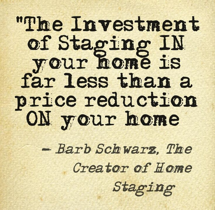 27 best barb schwarz staging sayings images on pinterest for Tips on staging your home