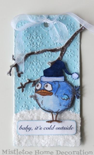 Winter tag with Crazy Bird by Tim Holtz - Baby, it's cold outside