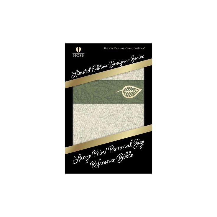 Holy Bible : Holman Christian Standard Bible, Sage Leaf Linen, Personal Size Reference (Large Print)