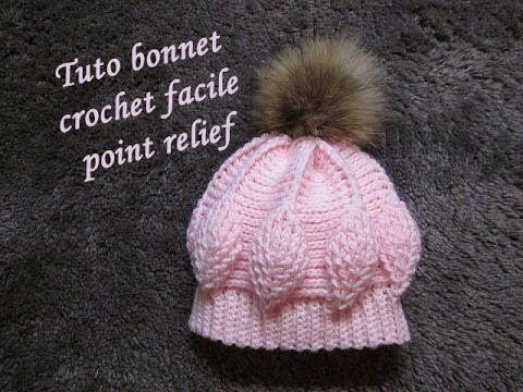 TUTO BONNET CROCHET POINT FEUILLE RELIEF relief crochet hat GORRO RELIEVE CROCHET - YouTube