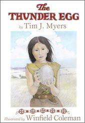 Native American Kidlit-The Thunder Egg by Tim J. Myers