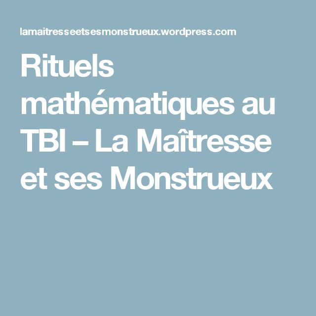 Rituels mathématiques au TBI – La Maîtresse et ses Monstrueux