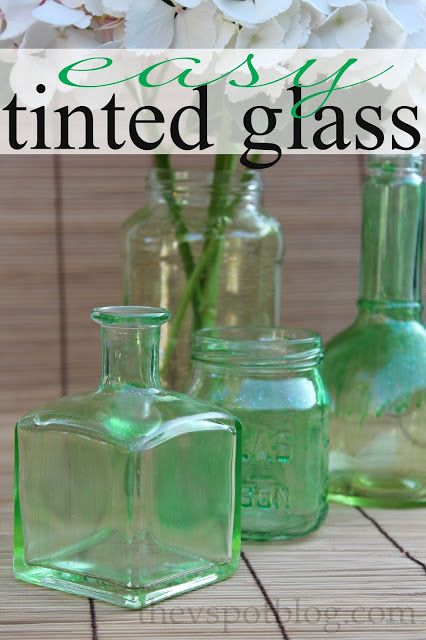 An easy upcycle project: tinted glass bottles and jars.