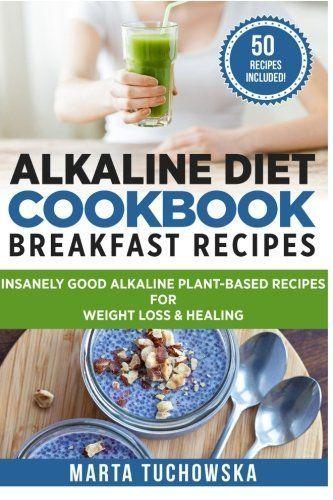 Kochbuch für alkalische Ernährung: Frühstücksrezepte: Wahnsinnig gute Rezepte auf …   – Sitz