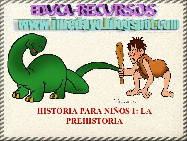 Historia para niños 1 la prehistoria