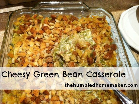 Cheesy Green Bean Casserole and 5 Great Real Food Holiday Recipes (recommended by Stacy with Humorous Homemaking)
