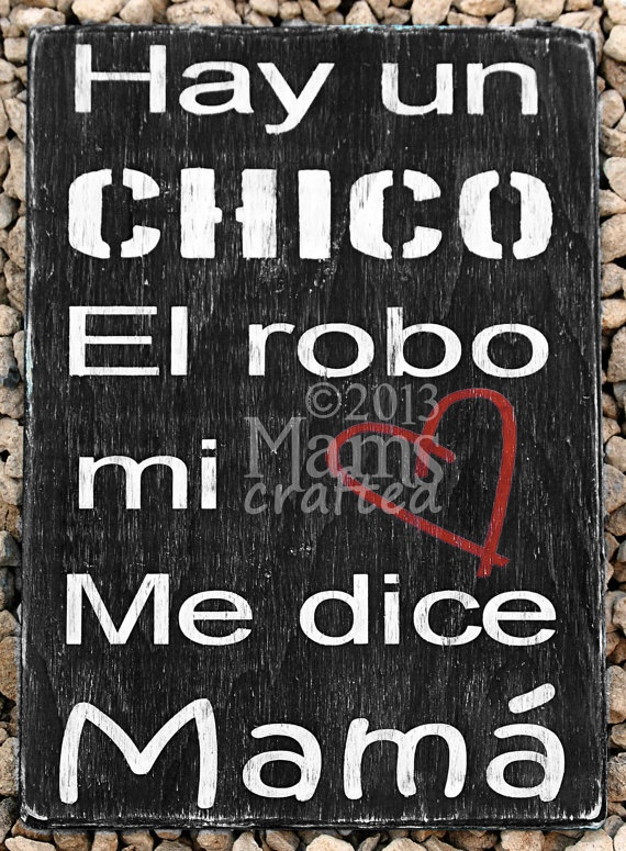 Hay un Chico, El robo mi corazon, me dice Mama. There's This Boy - Spanish Large 10x14 by MamsCrafted