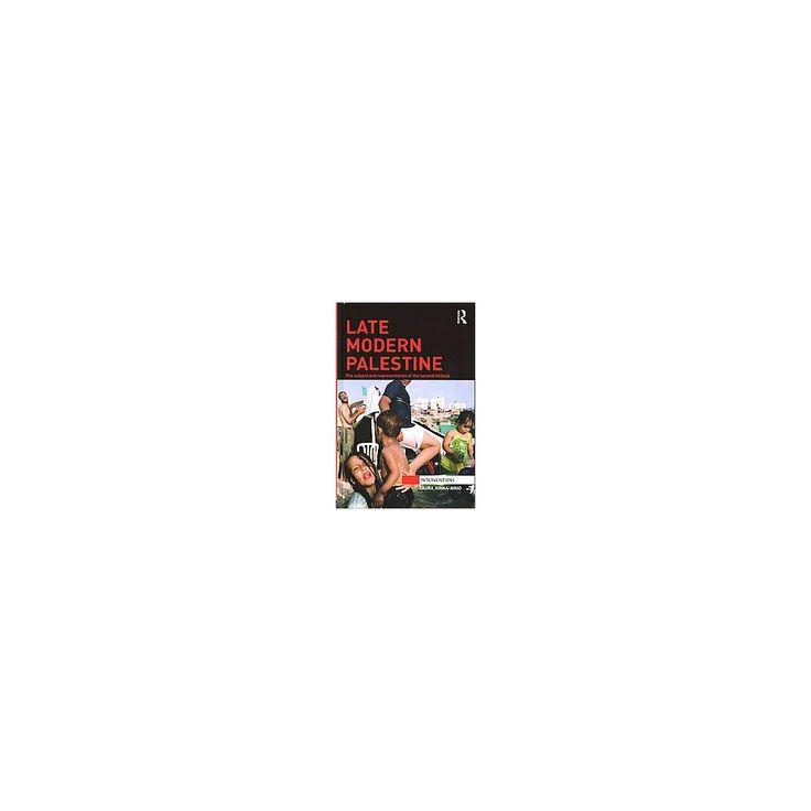 Late Modern Palestine ( Interventions) (Hardcover)