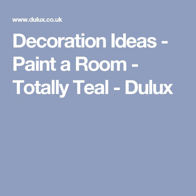 Decoration Ideas - Paint a Room - Totally Teal - Dulux