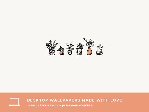 6 Free Desktop Wallpapers on Design Love Fest!