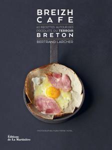 Breizh Café - Bertrand Larcher, Marie-Pierre Morel