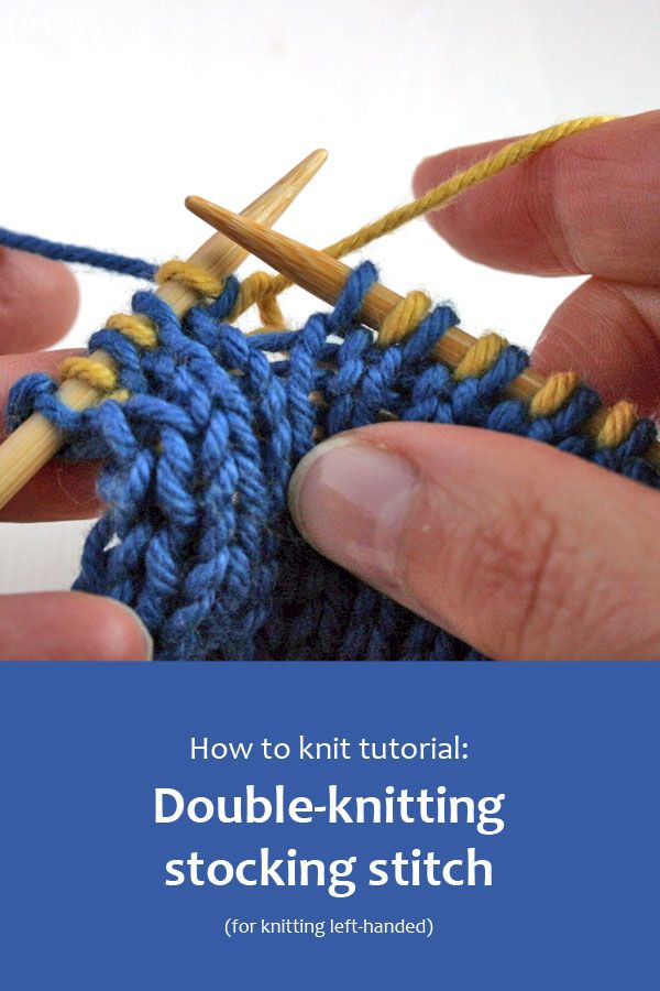 How to work stocking stitch when double-knitting for knitters who knit left-handed