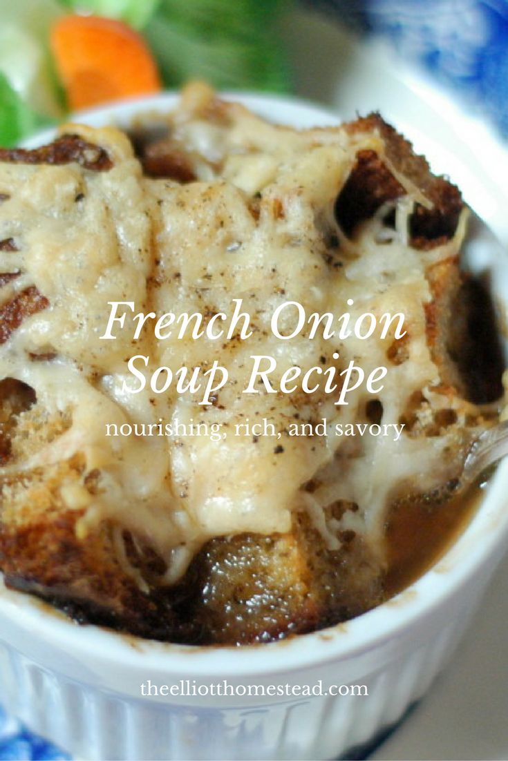 French Onion Soup Recipe www.theelliotthomestead.com