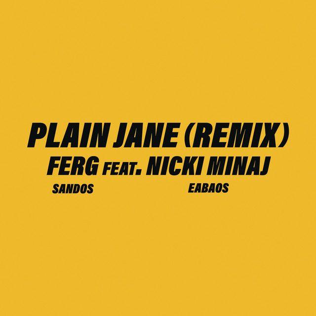 Plain Jane Remix A Song By A Ap Ferg Nicki Minaj On Spotify Nicki Minaj Album Cover New Nicki Minaj Nicki Minaj Album