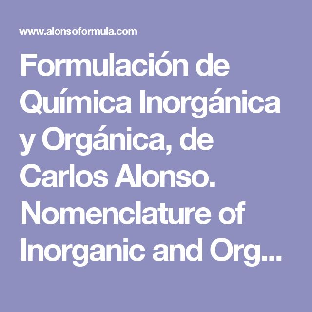 Ms de 25 ideas increbles sobre qumica inorgnica en pinterest formulacin de qumica inorgnica y orgnica de carlos alonso nomenclature of inorganic and organic urtaz Choice Image