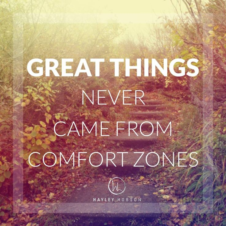 An amazing life doesn't come from staying in your comfort zone folks...  If we want change, we have to make change in our thoughts, in our approach, in our actions, in everything we do. But change is uncomfortable.  That is not a bad thing at all. We need to become comfortable stepping into that place of discomfort.  So start today. Step out of your comfort zone a little each day and keep challenging yourself.  That is where your dreams are built. www.hayleyhobson.com