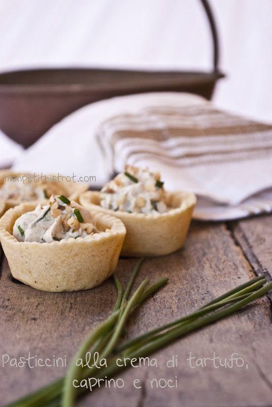 Mon petit bistrot: Pasticcini alla crema di tartufo, caprino e noci
