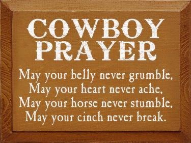 A cowboy's prayer #ranchlife