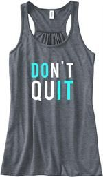 Don't Quit Gym Tank Top Flowy Racerback Workout $24