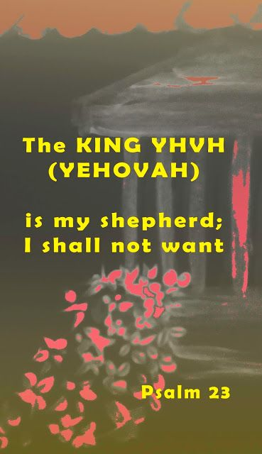"""YHVH (YEHOVAH) Padre: """"My KING"""""""