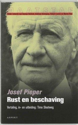 Rust en beschaving   Josef Pieper