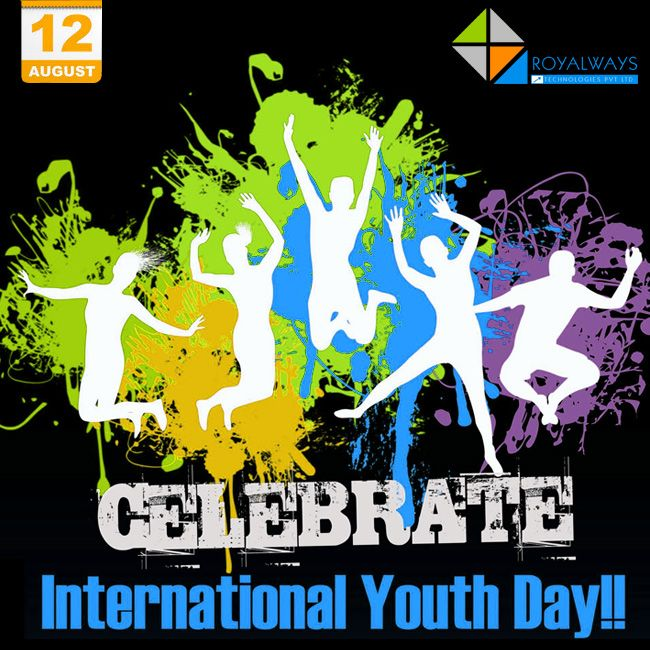 Celebrate the creative force and the innovative impetus that young people bring to every society... Happy International Youth Day!