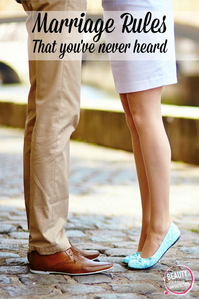Marriage Rules {You've probably never heard} - Beauty Through Imperfection