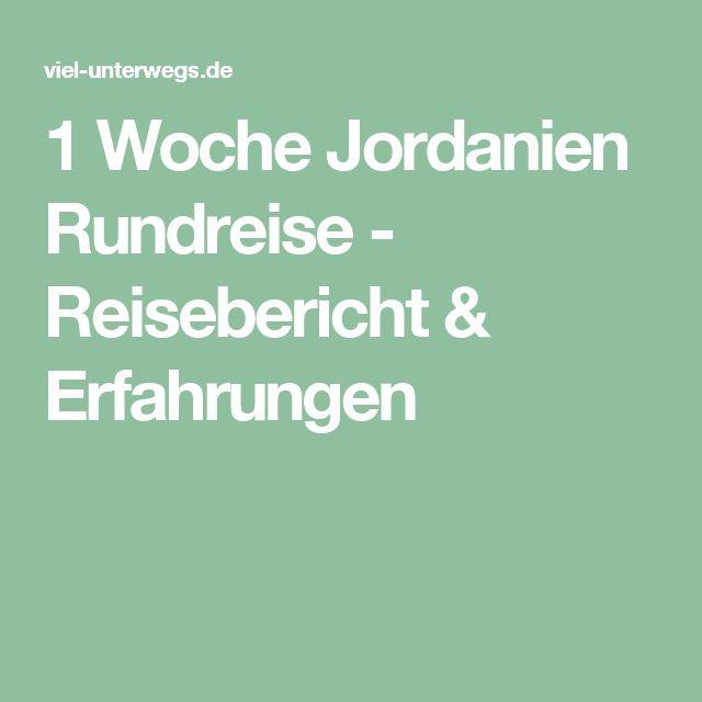 1 Woche Jordanien Rundreise - Reisebericht & Erfahrungen