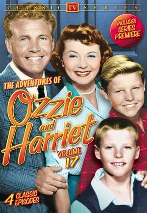 Adventures of Ozzie & Harriet - Volume 17 DVD (1952) - Television on Starring Ozzie Nelson, Harriet Nelson, Ricky Nelson & David Nelson; Alpha Video $3.95 on OLDIES.com