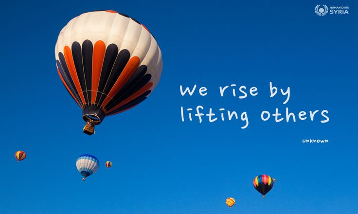 """We rise by lifting others"" #quote #rise #inspirational #charity #motivation #help"