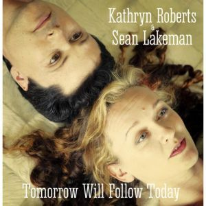 Kathryn Roberts & Sean Lakeman - 'Tomorrow Will Follow Today' (Ltd Autographed Edition) at propermusic.com.  Husband & wife duo Kathryn Roberts & Sean Lakeman release their stunning new album on 23rd Feb. Including two rarely covered traditional songs alongside eight confidently written compositions, this is their most mature yet diverse album to date. We have secured copies of the album as a Limited Autographed Edition CD so pre-order now to secure your copy (Only £9.99 FREE UK Delivery).